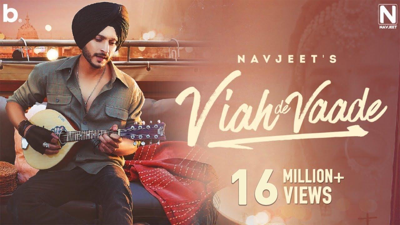 Download Viah De Vaade - Navjeet | Official Music Video | Latest Punjabi Song 2021