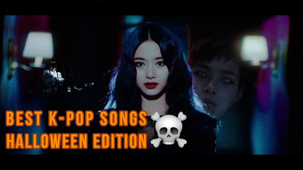best k pop songs halloween edition - Pop Songs For Halloween
