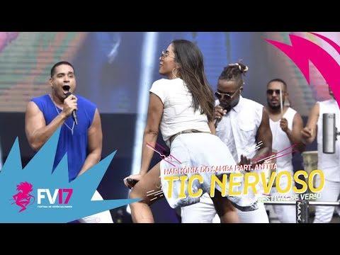 Harmonia do Samba part Anitta - Tic Nervoso  Festival de Verão