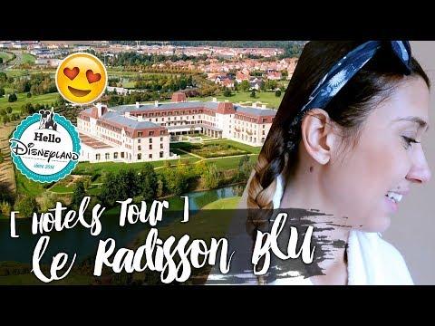 [ HOTEL TOUR ] RADISSON BLU 4* + CODE PROMO !
