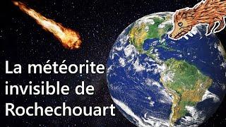 La Météorite invisible de Rochechouart
