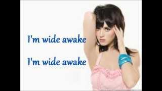 Repeat youtube video I'm Wide Awake-Katy Perry[Lyrics]