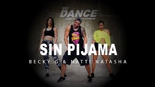 Sin Pijama Becky G Natti Natasha I Coreograf a Zumba Zin I So Dance.mp3