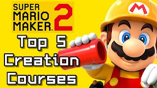 Super Mario Maker 2 Top 5 CREATIONS Courses (Switch)