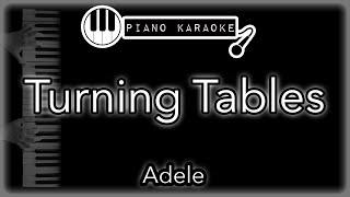 Turning Tables - Adele - Piano Karaoke Instrumental