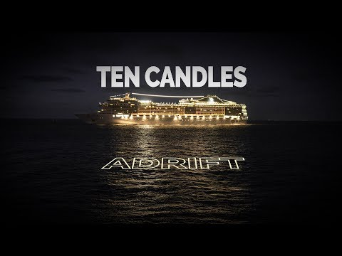 Ten Candles | Adrift - A Tragic Horror Story