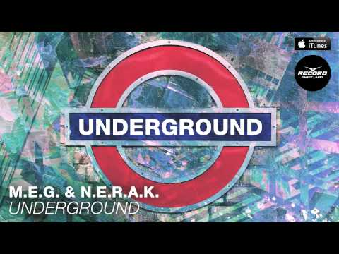M.E.G. & N.E.R.A.K. - Underground   Record...