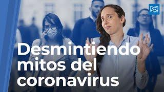 Coronavirus, mitos y verdades