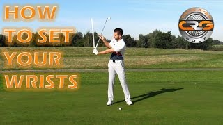 GOLF | HOW TO SET YOUR WRISTS