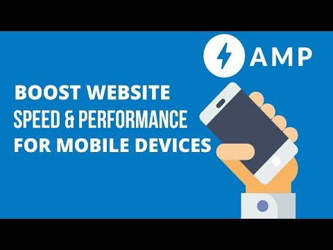 AMP for WordPress – Boost the Speed and Performance of your website for Free