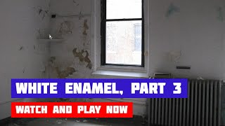 White Enamel Game · Walkthrough [PART 3]