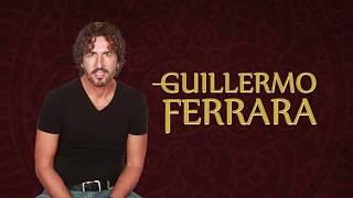 GUILLERMO FERRARA Presentación
