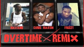 Mavado Ft. Frizzy & Chris Martin - Overtime Remix - August 2012 (Follow @YoungNotnice)