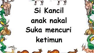 SI KANCIL ANAK NAKAL (LIRIK) - Lagu Anak - Cipt. .......... - Musik Pompi S.