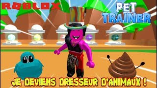 I've BEEN A DRESSOR OF ANIMALS! Roblox Pet Trainer