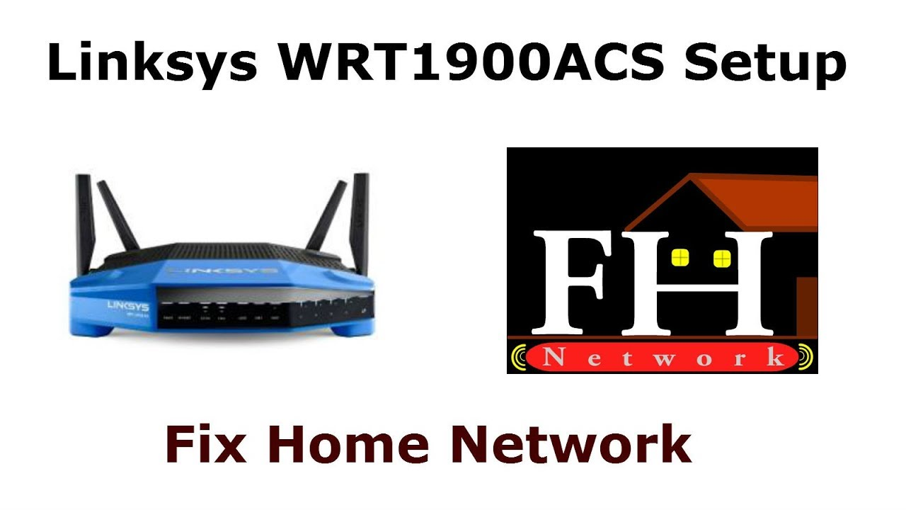 Linksys WRT1900ACS setup - Easy steps - Manually