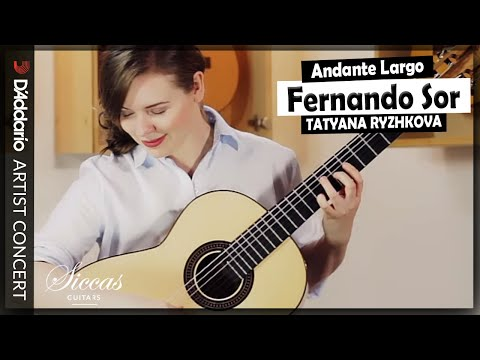Tatyana Ryzhkova plays the Andante Largo Op. 5 No.5 by Fernando Sor | D'Addario Artists Concert from YouTube · Duration:  5 minutes 21 seconds