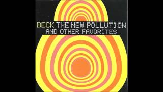 Beck - The New Pollution [Remix By Mickey P.]