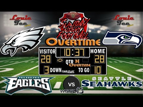 2017 LIVE! NFL Analysis | Eagles vs. Seahawks WK 13 | SNF OVERTIME🏈🏈🏈 #LouieTeeLive