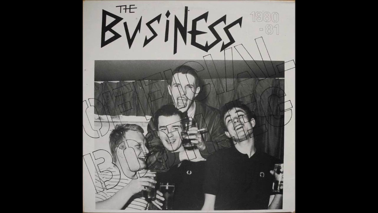 The Business - 1980-1981 Official Bootleg