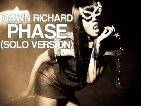 Dawn Richard - Phase (Solo Version)