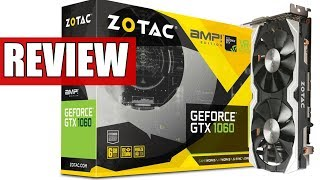 ZOTAC GTX 1060 AMP! Review & Benchmarks | Is it worth buying?