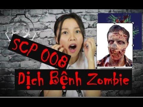 👹 SCP 008 Đại Dịch Xác  Sống Zombie – Tương lai đáng lo ngại – Phân Loại Euclid – Nguy Hiểm