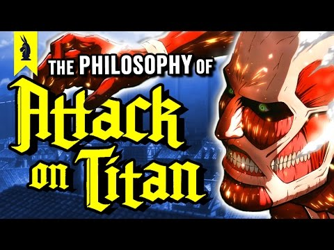 The Philosophy of Attack on Titan – Wisecrack Edition