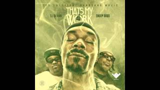 Snoop Dogg & The Eastsidaz - Thats My Work 4 (Full Mixtape) Download Link