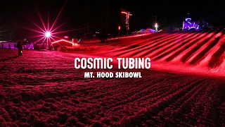 Cosmic Tubing at Mt. Hood Skibowl