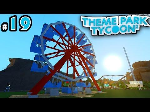 Theme Park Tycoon! Ep. 19: THE FERRIS WHEEL!!!   Roblox