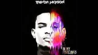 Trevor Jackson – 13 Like I Do
