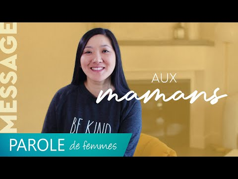 Message aux mamans - Parole de femmes - Annabelle Sourdril