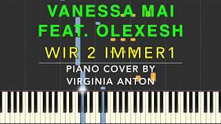 Vanessa Mai Wir 2 immer 1 ft. Olexesh