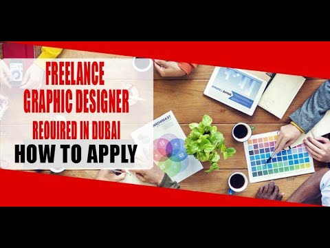FREELANCE GRAPHIC DESIGNER REQUIRED IN DUBAI| How to Apply ...