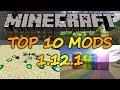 Top 10 Minecraft Mods (1.12.1) - 2017