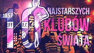 Top 10 Najstarsze kluby świata