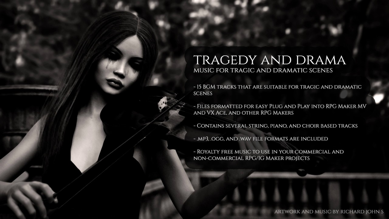 Tragedy and Drama Music Pack (Released) | RPG Maker Forums
