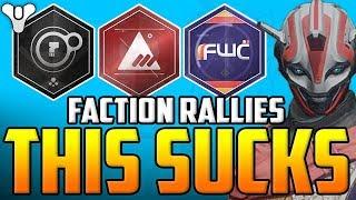Destiny 2 - FACTION RALLIES SUCKS!! - Glitches, Bugs & F#ck Ups!