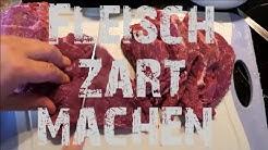 Fleisch zart machen - Marinieren.