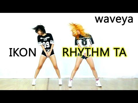 Waveya_ IKON - 리듬 타 (RHYTHM TA) Cover Dance