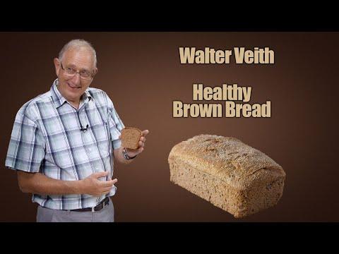 Walter Veith - Healthy Brown Bread