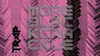 DJ Trap - More Black Crackle