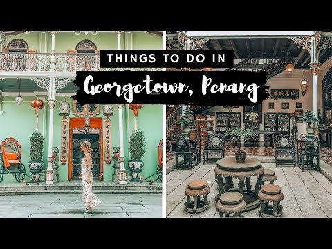 TRAVEL TO PENANG! 🇲🇾 THINGS TO DO IN GEORGETOWN