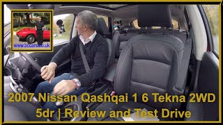 Review and Virtual Video Test Drive In Our 2007 Nissan Qashqai 1 6 Tekna 2WD 5dr SJ07TVA