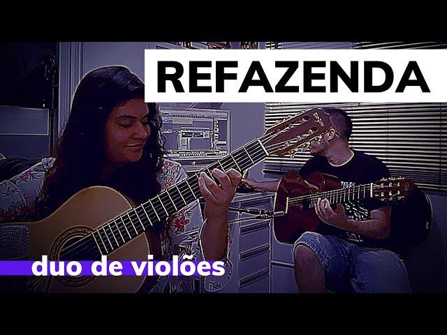 Refazenda - Gilberto Gil - Duo Guitar | Orgulho do Fessor 🙂