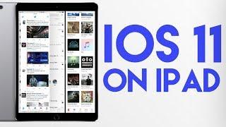 iOS 11 on iPad Pro Walkthrough