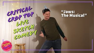 Jaws the Musical - Critical Crop Top Sketch Comedy