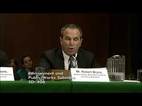 Testimony by Robert Bryce, Senior Fellow, Manhattan Institute for Policy Research, Feb. 25, 2014