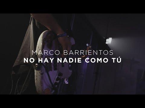 No Hay Nadie Como Tú - Marco Barrientos Feat. Yvonne Muñoz - Encuentros Con Dios